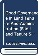 Grover, R:  Good Governance in Land Tenure and Administratio