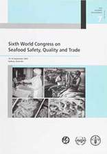 Sixth World Congress on Seafood Safety, Quality and Trade:  14-16 September 2005 - Sydney, Australia