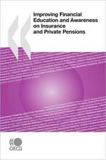 Improving Financial Education and Awareness on Insurance and Private Pensions