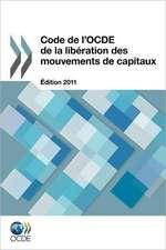 Code de L'Ocde de La Lib Ration Des Mouvements de Capitaux:  Deutschland 2012