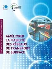 Ameliorer La Fiabilite Des Reseaux de Transport de Surface