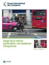 Tables Rondes Fit Usage de La Voiture Particuliere:  Les Tendances a Long Terme