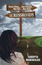 The Crossroads:  Collected Haiku & Haibun