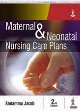 Maternal and Neonatal Nursing Care Plans