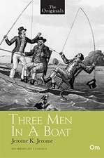 The Originals: Three Men in a Boat