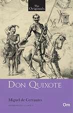 The Originals:  Don Quixote
