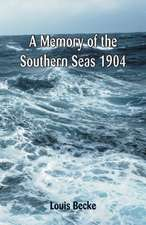 Memory of the Southern Seas 1904