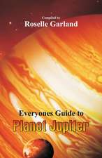Everyone's Guide to Planet Jupiter