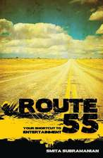 Route 55:  Your Shortcut to Entertainment