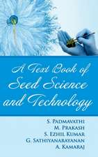 A TEXTBOOK OF SEED SCIENCE AND TECHNOLOGY