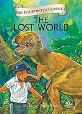 Om Illustrated Classics the Lost World