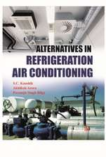 Kaushik, S:  Alternatives in Refrigeration and Air Condition