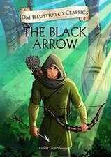 Om Illustrated Classics the Black Arrow