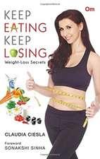 Keep Eating Keep Losing  Weight Loss Secrets