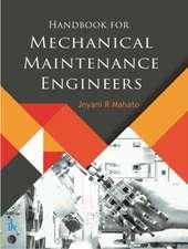 Handbook for Mechanical Maintenance Engineers