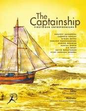 The Captainship: First Gen Entrepreneurs