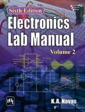 ELECTRONICS LAB MANUAL VOLUME 2 6TH ED