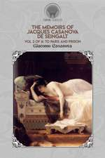 The Memoirs of Jacques Casanova de Seingalt Vol. 2