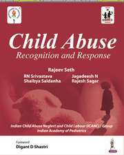 Child Abuse: Recognition and Response