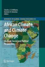 African Climate and Climate Change: Physical, Social and Political Perspectives