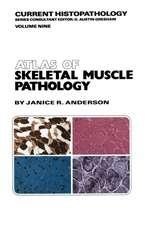 Atlas of Skeletal Muscle Pathology