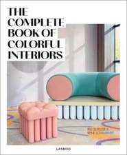 Complete Book of Colorful Interiors