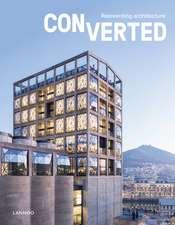 Converted:  Reinventing Architecture
