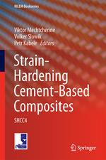 Strain-Hardening Cement-Based Composites