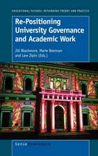 Re-Positioning University Governance and Academic Work