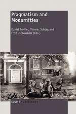 Pragmatism and Modernities
