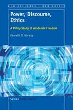 Power, Discourse, Ethics