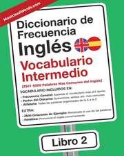 Diccionario de Frecuencia - Inglés - Vocabulario Intermedio