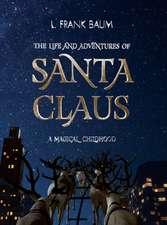 LIFE & ADVENTURES OF SANTA CLAUS