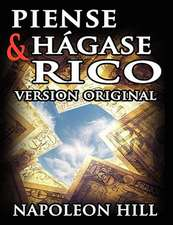Piense y Hagase Rico:  Gain Insight Into Handling Difficult People; Discover the Keys to