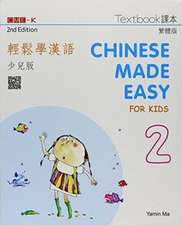 Chinese Made Easy for Kids 2 - textbook. Traditional characters version