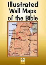 Illustrated Wall Maps of the Bible:  An Illustrated Guide from Bible Days to the Present