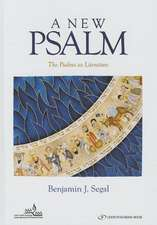New Psalm: The Psalms as Literature