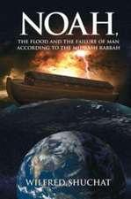 Noah, the Flood and the Failure of Man according to the Midrash Rabbah