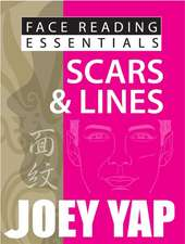 Face Reading Essentials Scars & Lines