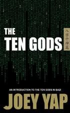 Yap, J: Ten Gods
