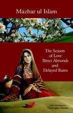 The Season of Love, Bitter Almonds and Delayed Rains