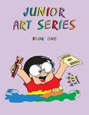 Junior Art Series - Book One