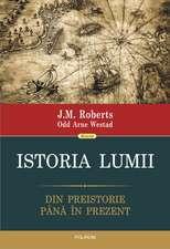 Istoria lumii: Din preistorie pînă în prezent