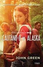 Căutând-o pe Alaska