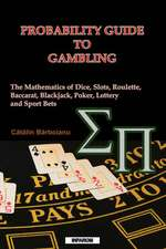 Probability Guide to Gambling