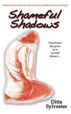 Shameful Shadows