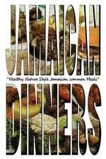 Jamaican Dinners