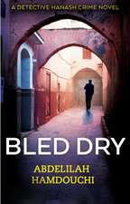 Bled Dry