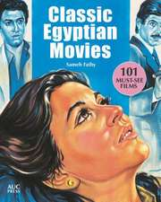 Classic Egyptian Movies: 101 Must-See Films