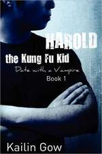 Harold the Kung Fu Kid:  Date with a Vampire Book 1